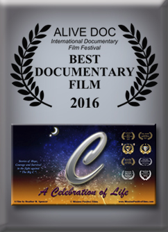 Alive Doc Film Festival,C-A Celebration of Life,C A Celebration of Life, Celebration of life, A Celebration of Life, Mission Positive Films,MPF